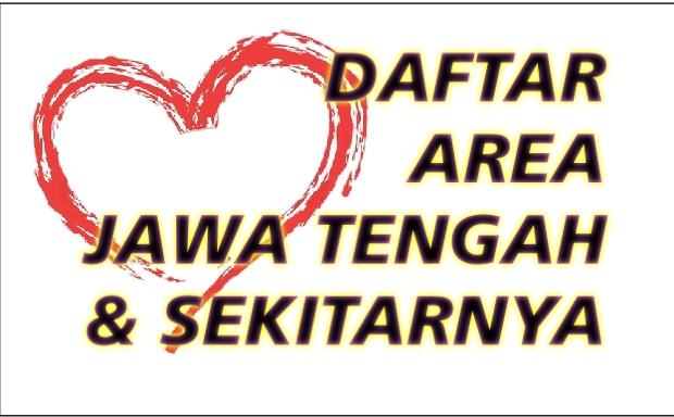 Daftar Area Jawa Tengah & Sekitarnya